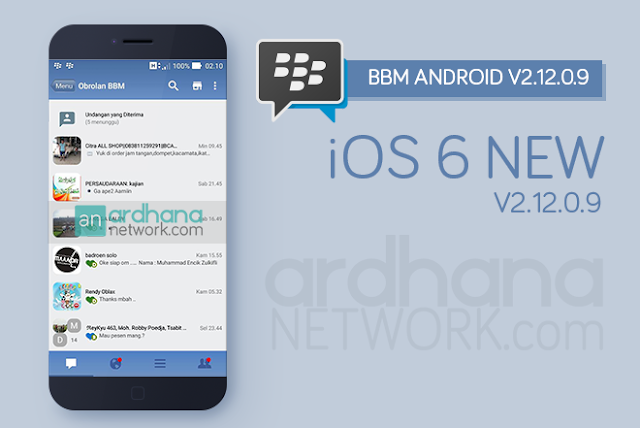 BBM iOS 6 New V2.12.0.9 - BBM Android V2.12.0.9