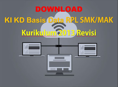 KI KD Basis Data SMK RPL Kurikulum 2013 Revisi