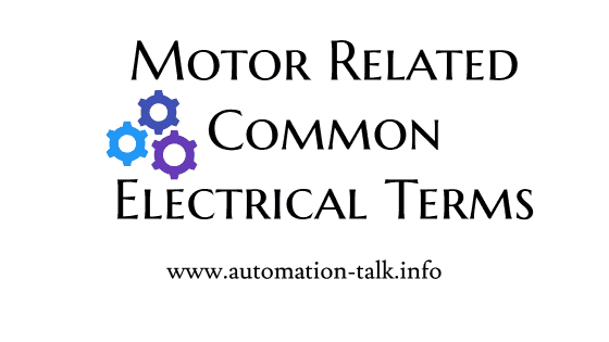 Motor Related Common Electrical Terms