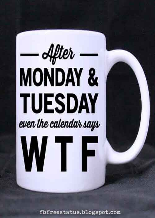 After Monday and Tuesday even the calendar says WTF.