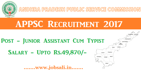 appsc notification 2017 , junior assistant jobs in ap, junior assistant exam date 2017