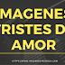 Imagenes Tristes De Amor-Imagenes Tristes De Amor Para Descargar Gratis