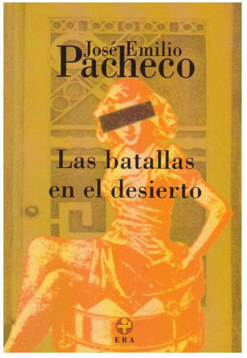 (PDF) LAS BATALLAS EN EL DESIERTO−JOSE EMILIO PACHECO ...