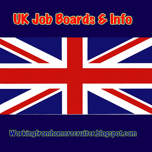 UK Work From Home Job Boards And Information 07.28.16