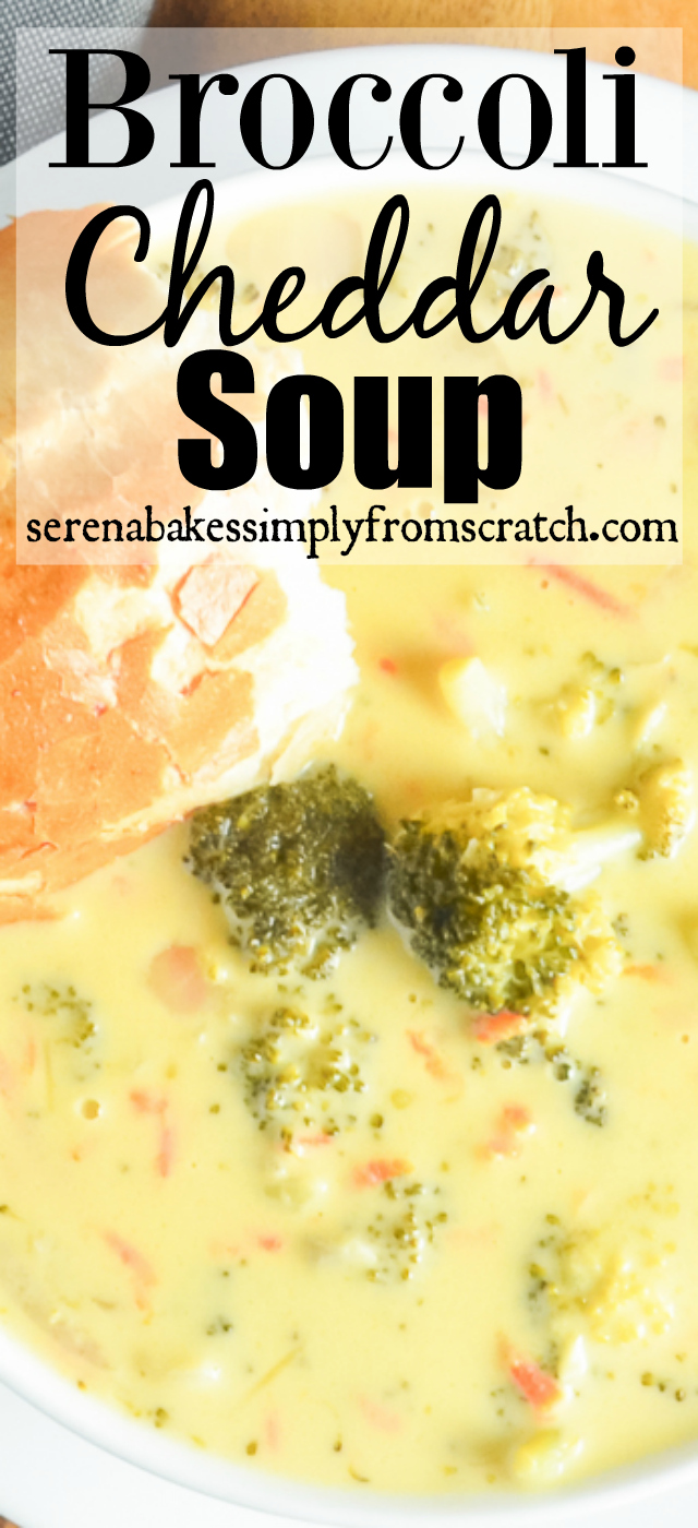 Creamy, hearty, Broccoli Cheddar Soup is a family favorite! serenabakessimplyfromscratch.com