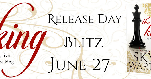Release Day Blitz the King by Skye Warren