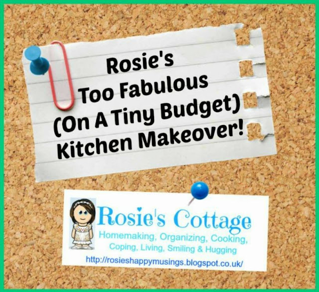 Rosies Fabulous Budget Kitchen Makeover
