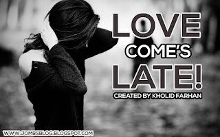 cerita-singkat-cinta-datang-terlambat