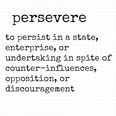 Persevere - a Word for the Year 2017 post on Homeschool Coffee Break @ kympossibleblog.blogspot.com