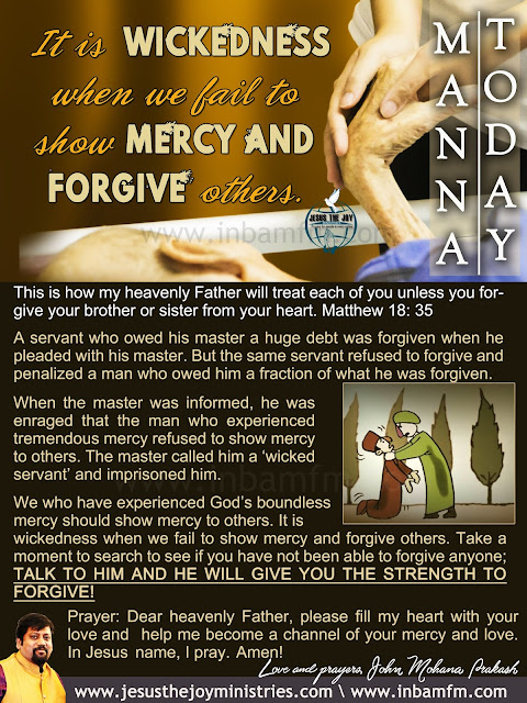 MANNA TODAY - SHOW MERCY AND FORGIVE OTHERS