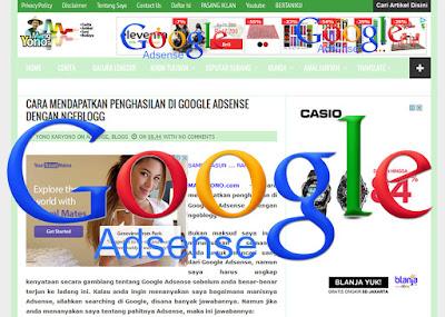 Mendapatkan penghasilan di Google Adsense dengan ngeblogg