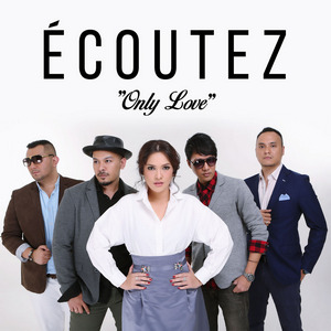 Ecoutez - Only Love