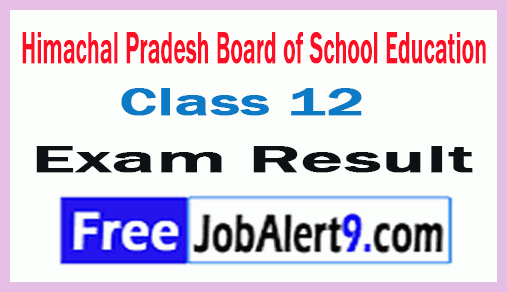 Himachal Pradesh Board of School Education HPBOSE Class 12 Exam Results