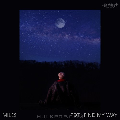 MILE$ – TDT : FIND MY WAY – EP