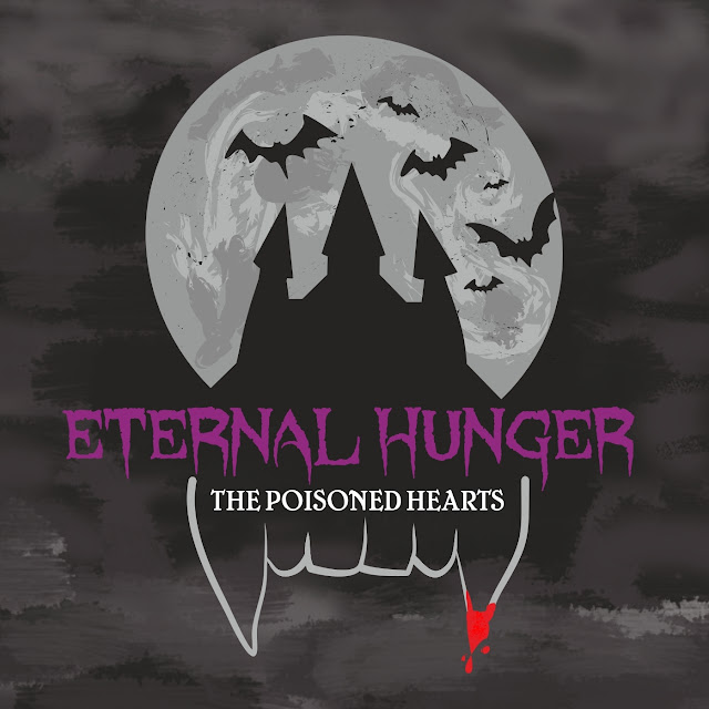 The Poisoned Hearts - Eternal Hunger