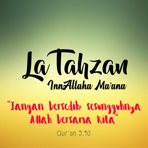 La Tahzan InnAllaha Ma&39;ana   Gambar Kata Islam