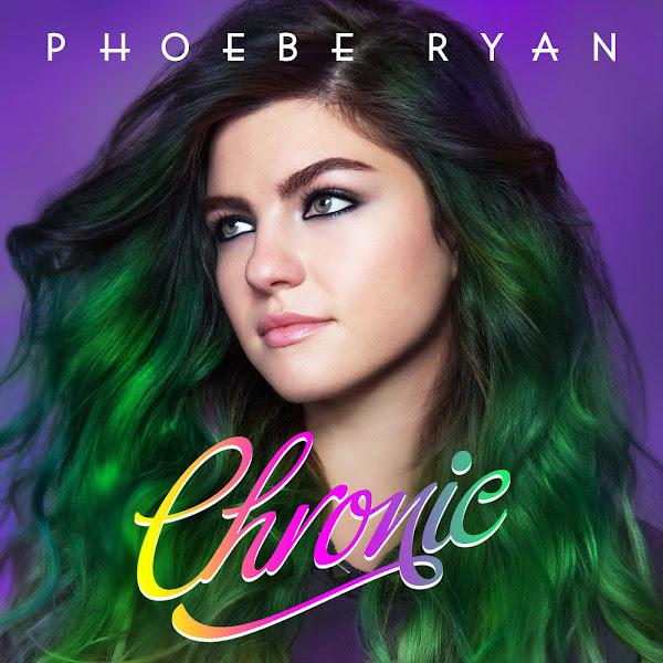 Phoebe Ryan - Chronic - Single Cover