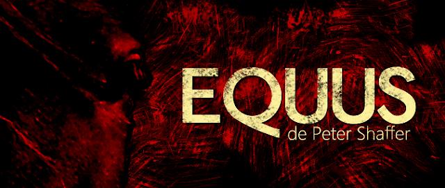 EQUUS [TEATRO] Impactante, salvaje, obsesivo...