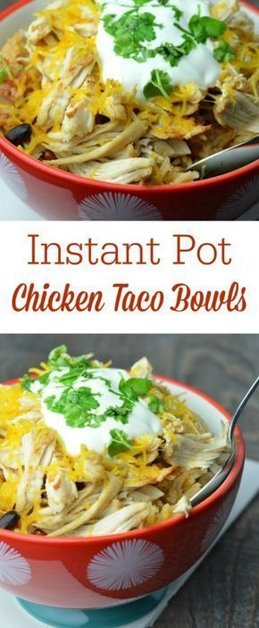 EASY INSTANT POT CHICKEN TACO BOWLS