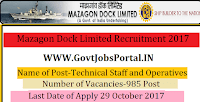 Mazagon Dock Limited Recruitment 2017–985 Technical Staff and Operatives
