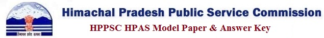 HPPSC HPAS Model Paper & Answer Key