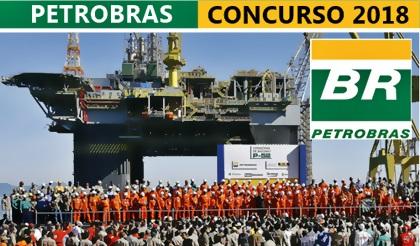 Edital Concurso Petrobras 2018