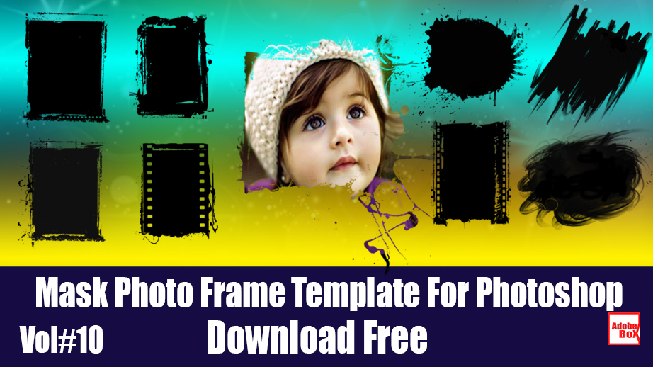 Mask Photo Frame Template For Photoshop Vol#10 - Adobe BoX