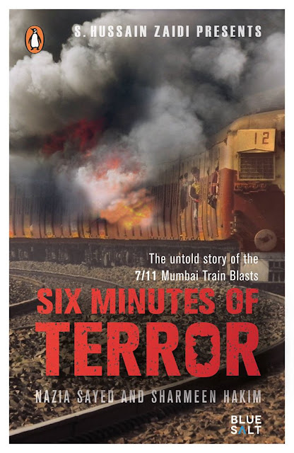 Book Review : Six Minutes of Terror The Untold Story of the 711 Mumbai Train Blasts - Nazia Sayed And Sharmeen Hakim
