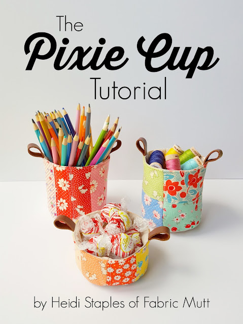The Pixie Cup Tutorial by Heidi Staples of Fabric Mutt