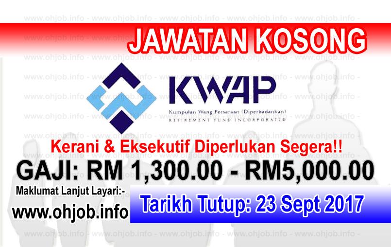 Jawatan Kerja Kosong Kumpulan Wang Persaraan - KWAP logo www.ohjob.info september 2017