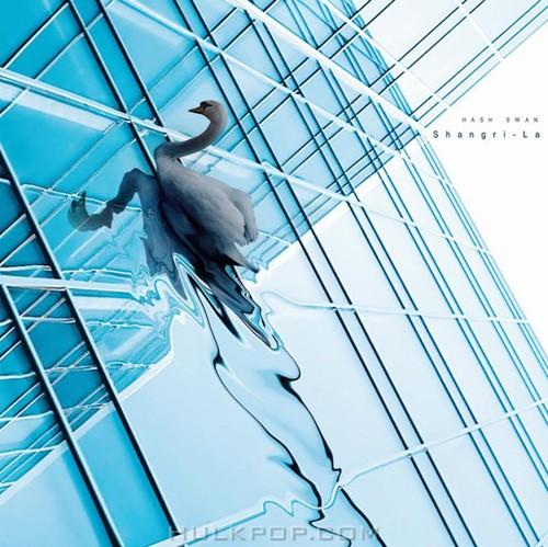 Hash Swan – Shangri-La – EP