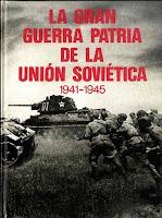 La gran guerra patria de la URSS 1941-1945, V. I. Chuikov – V. S. Riábov La%2BGran%2BGuerra%2BPatriaPortad