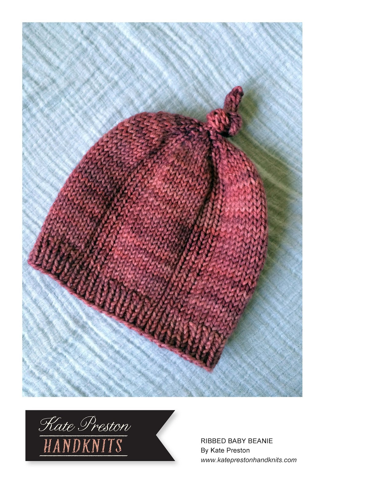Ribbed Baby Beanie knitting pattern. Sizes 0-3 and 3-6 months. Below is a  video tutorial for the i-cord portion of the hat. b427f8f7ed4