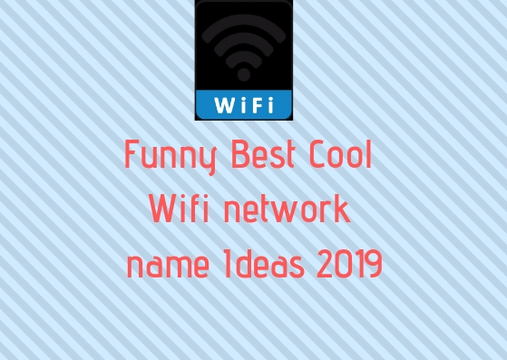 Funny-Best-Cool-Wifi-network-name-Ideas-2019