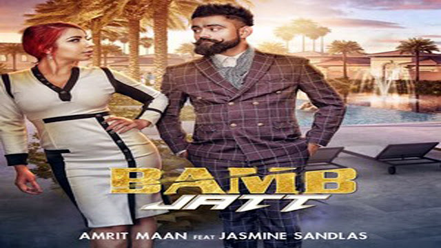 Jasmine Sandlas's Bamb Jatt Song Lyrics Amrit Maan