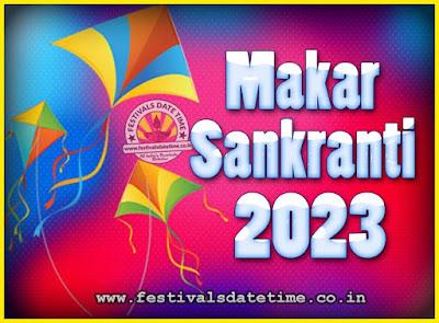 2023 Makar Sankranti Puja Date & Time, 2023 Makar Sankranti Calendar