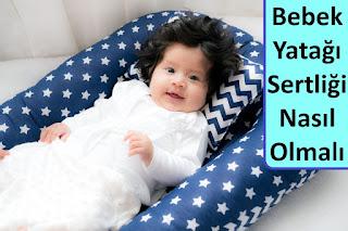 bebek yatağı sertliği nasıl olmalı