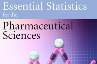 Pharmaceutics book: Essential Statistics for the Pharmaceutical Sciences