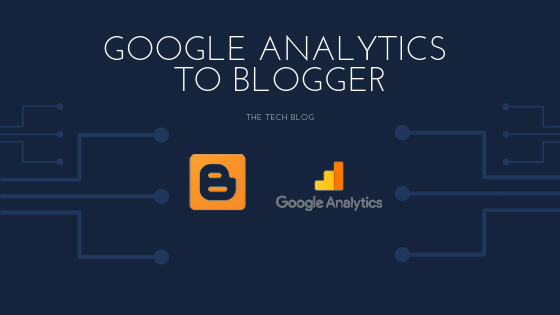 How To Add Google Analytics to Blogger