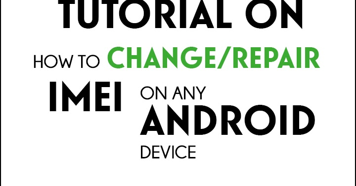 How to change imei on your Android device using PC - TechubNG