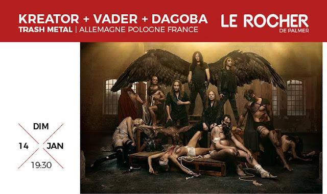 Kreator + Vader + Dagoba @Le Rocher de Palmer, Cenon 14/01/2018