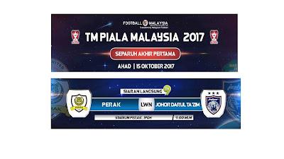 Live Streaming JDT Vs Perak 15 Oktober 2017
