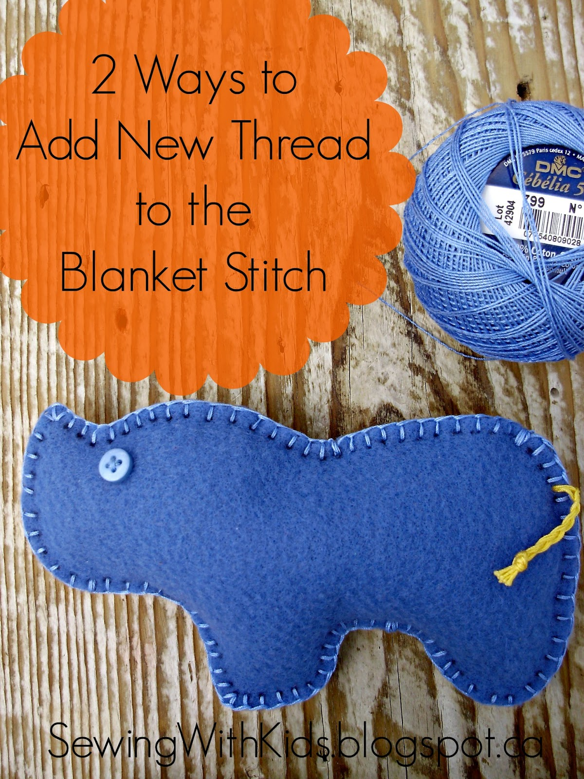 sewing with kids how to add new thread to the blanket stitch for kids. Black Bedroom Furniture Sets. Home Design Ideas