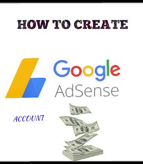 How to create an AdSense account.