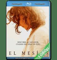 EL MESÍAS (2016) FULL 1080P HD MKV ESPAÑOL LATINO