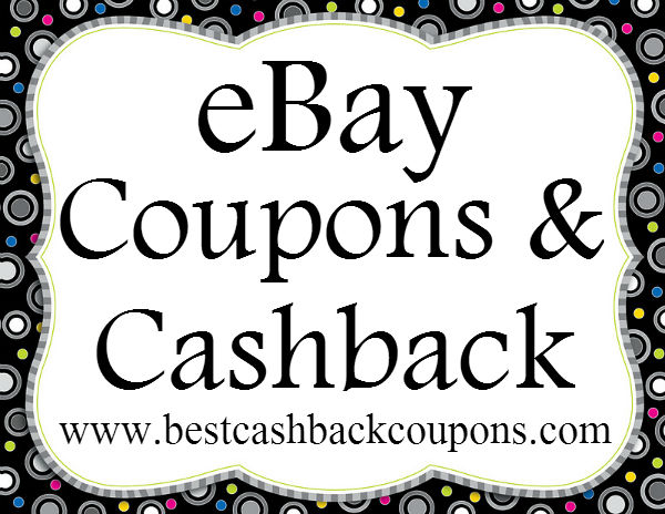 eBay Cashback & Coupons 2016-2017 May, June, July, August, September, October, November, December
