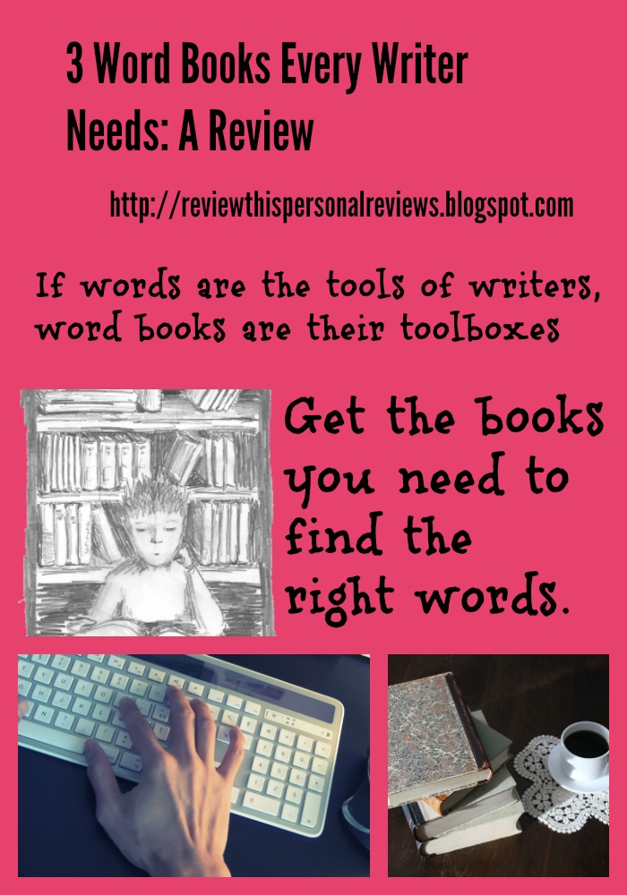 3 Word Books Every Writer Needs: A Review