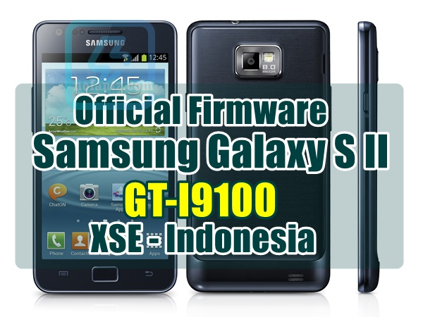Firmware Samsung Galaxy S 2 GT-I9100 XSE Indonesia