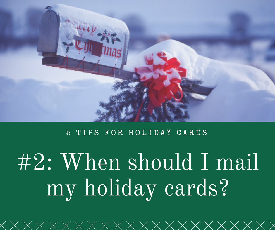 When is the best time to mail holiday cards