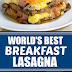 World's Best Breakfast Lasagna #breakfast #lasagna